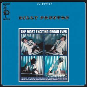 Cover - Billy Preston: Most Exciting Organ Ever, The