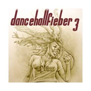 Cover - Mono: Dancehallfieber Vol. 3