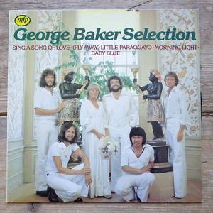 Cover - George Baker Selection: Sing A Song Of Love