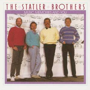 Cover - Statler Brothers: Music, Memories And You