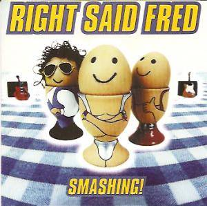 Cover - Right Said Fred: Smashing!