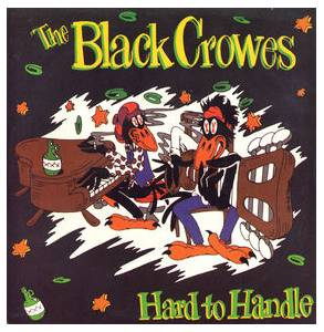 The Black Crowes: Hard To Handle - Cover