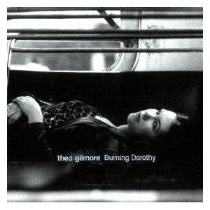 Cover - Thea Gilmore: Burning Dorothy
