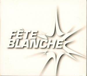 Fête Blanche - Cover