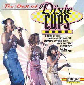 Cover - Dixie Cups, The: Best Of Dixie Cups, The
