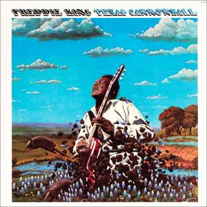 Cover - Freddie King: Texas Cannonball
