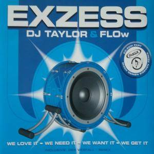 Cover - DJ Taylor & Flow: Exzess