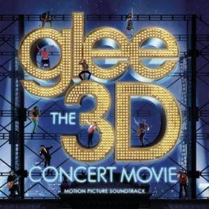 Cover - Glee Cast: Glee The 3d Concert Movie
