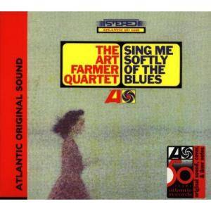 The Art Farmer Quartet: Sing Me Softly Of The Blues - Cover