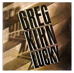 Cover - Greg Kihn: Lucky