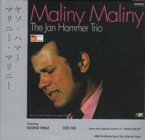 Cover - Jan Hammer: Maliny Maliny