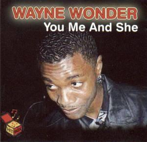 Cover - Wayne Wonder: You Me And She
