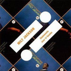 Milt Jackson: Statements / Jazz 'n' Samba (CD) - Bild 1