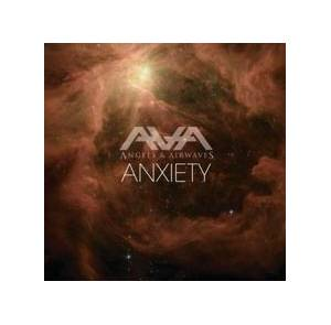 Cover - Angels & Airwaves: Anxiety