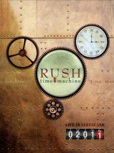 Rush: Time Machine - Live In Cleveland 2011 - Cover