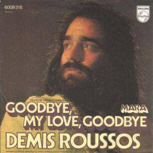 Demis Roussos: Goodbye, My Love, Goodbye - Cover