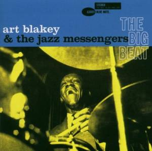 Art Blakey & The Jazz Messengers: Big Beat, The - Cover