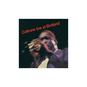 John Coltrane: Coltrane Live At Birdland - Cover