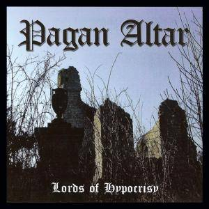 Pagan Altar: Lords Of Hypocrisy (CD) - Bild 1