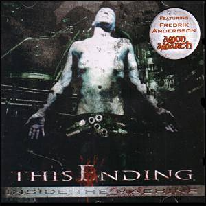 This Ending: Inside The Machine (CD) - Bild 1