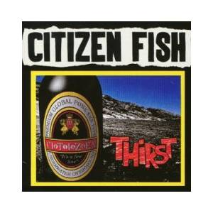 Cover - Citizen Fish: Thirst