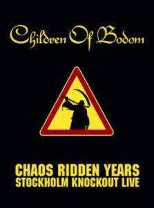 Children Of Bodom: Chaos Ridden Years - Stockholm Knockout Live - Cover