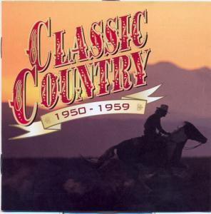 Classic Country - 1950-1959 - Cover