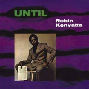 Robin Kenyatta: Until - Cover