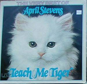 Cover - April Stevens: Teach Me Tiger - The Very Best Of