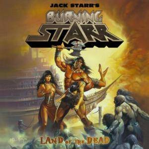 Jack Starr's Burning Starr: Land Of The Dead - Cover
