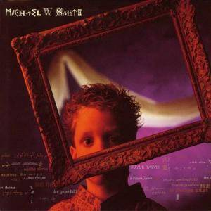Cover - Michael W. Smith: Big Picture, The