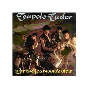 Cover - Tenpole Tudor: Let The Four Winds Blow