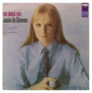 Cover - Jackie DeShannon: Me About You