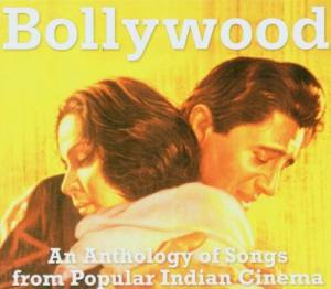 Cover - Kishore Kumar: Bollywood: An Anthology Of Songs From Popular Indian Cinema