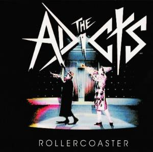 Cover - Adicts, The: Rollercoaster