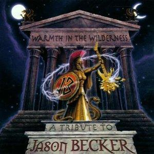 Warmth In The Wilderness - A Tribute To Jason Becker - Cover
