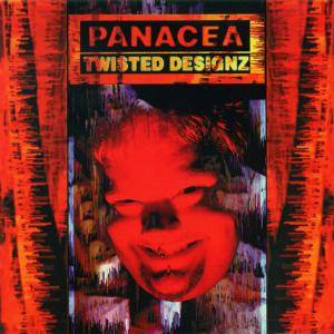 Panacea: Twisted Designz - Cover
