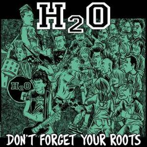 H₂O: Don't Forget Your Roots - Cover