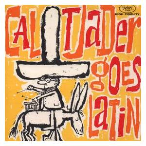 Cover - Cal Tjader: Cal Tjader Goes Latin