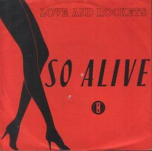 Love And Rockets: So Alive - Cover