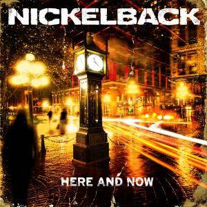 Nickelback: Here And Now - Cover