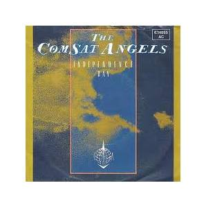The Comsat Angels: Independence Day - Cover