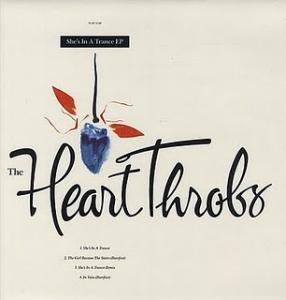 Heart Throbs, The: She's In A Trance EP - Cover