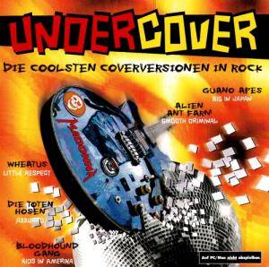 Cover - 16 Hell Ventiler: Undercover - Die Coolsten Coverversionen In Rock