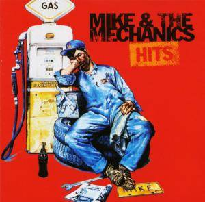 Mike & The Mechanics: Hits - Cover