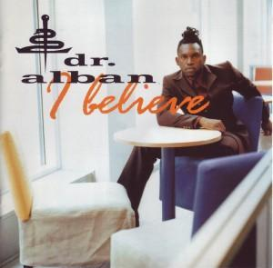 Dr. Alban: I Believe - Cover