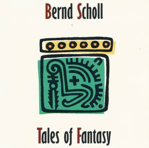 Bernd Scholl: Tales Of Fantasy - Cover