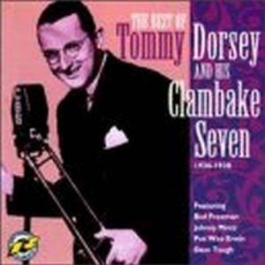 Tommy Dorsey & His Clambake Seven: Tommy Dorsey And His Clambake Seven 1936-1938 - Cover