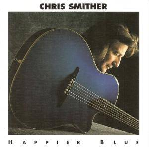 Cover - Chris Smither: Happier Blue