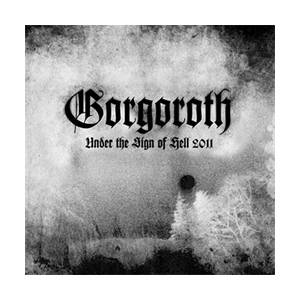 Gorgoroth: Under The Sign Of Hell 2011 - Cover
